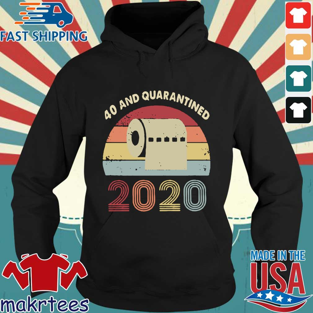 40th And Quarantined 2020 Toilet Paper Vintage Shirt Hoodie den