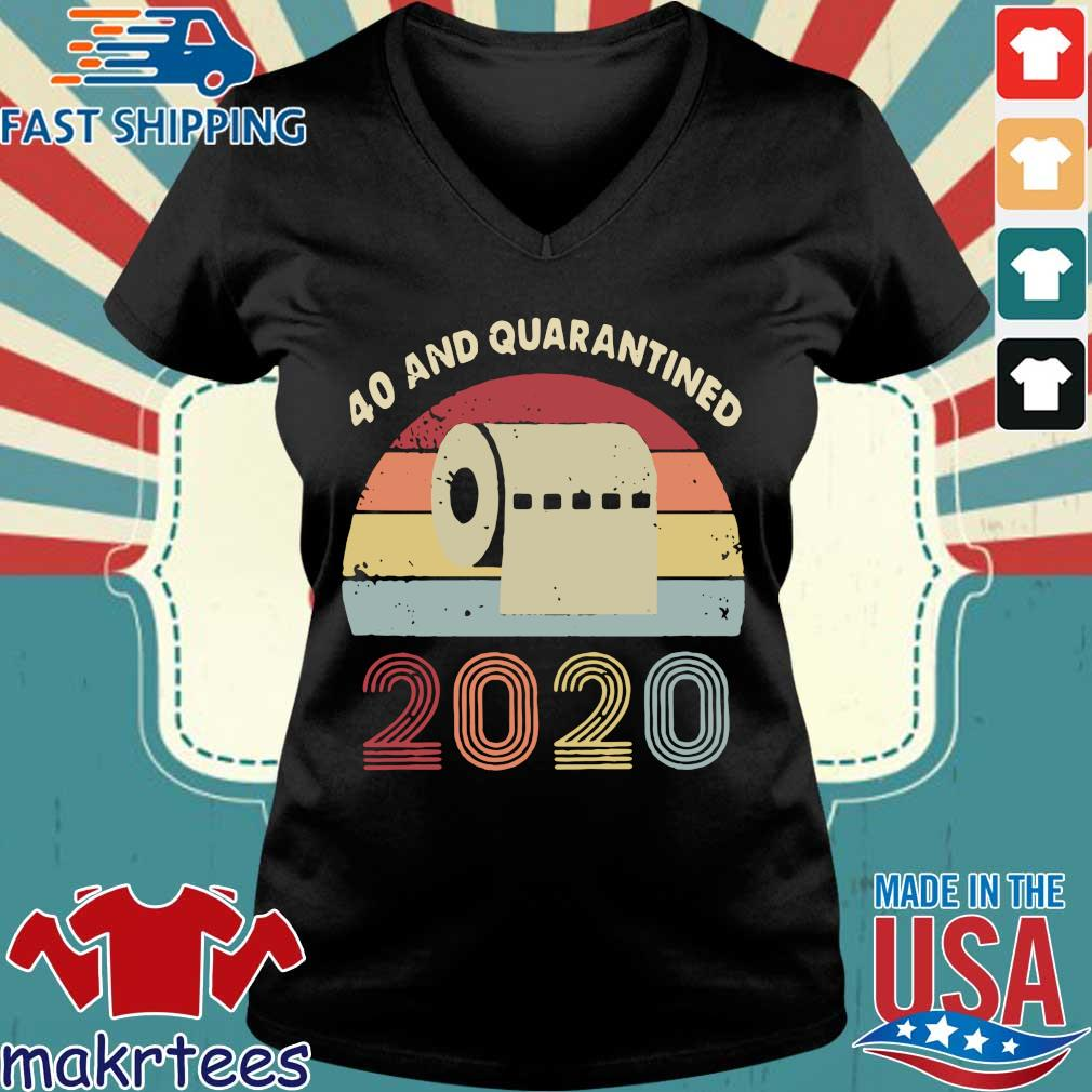 40th And Quarantined 2020 Toilet Paper Vintage Shirt Ladies V-neck den