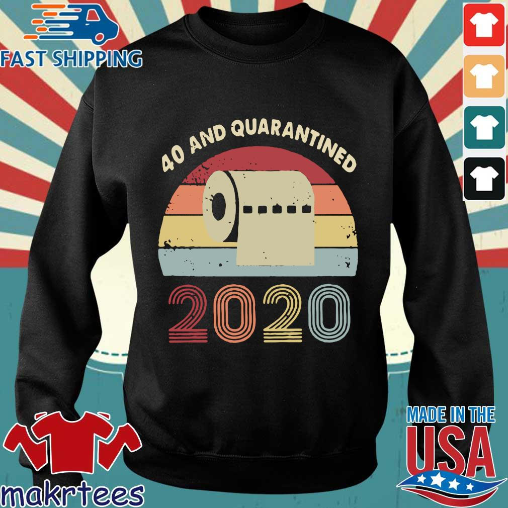 40th And Quarantined 2020 Toilet Paper Vintage Shirt Sweater den
