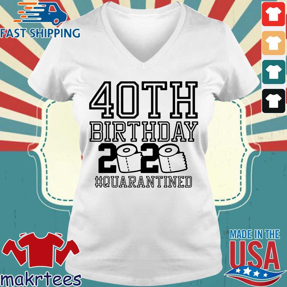 40th Birthday 2020 Toilet Paper Quarantined Shirt Ladies V-neck trang