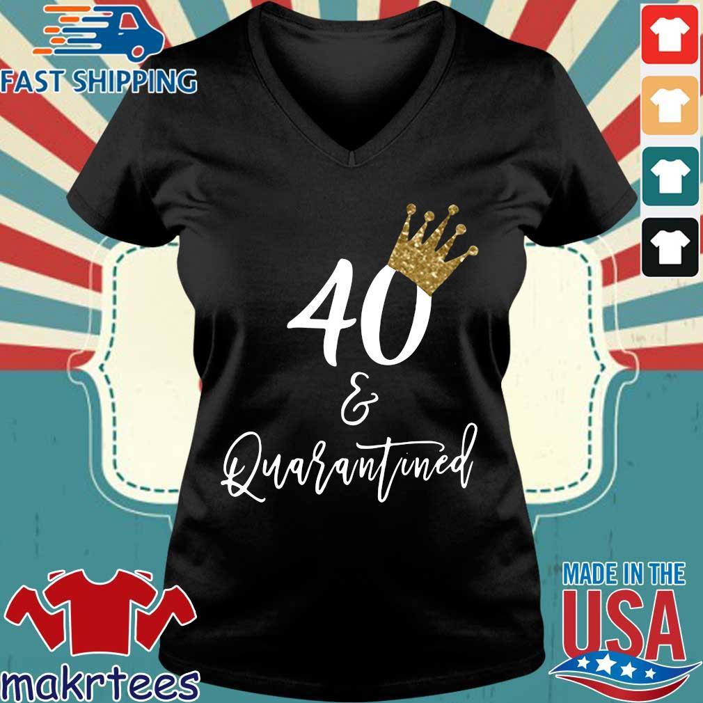 40th Birthday Quarantine Shirt Ladies V-neck den