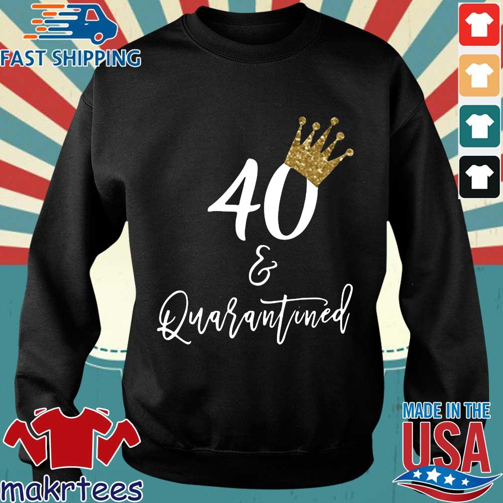 40th Birthday Quarantine Shirt Sweater den