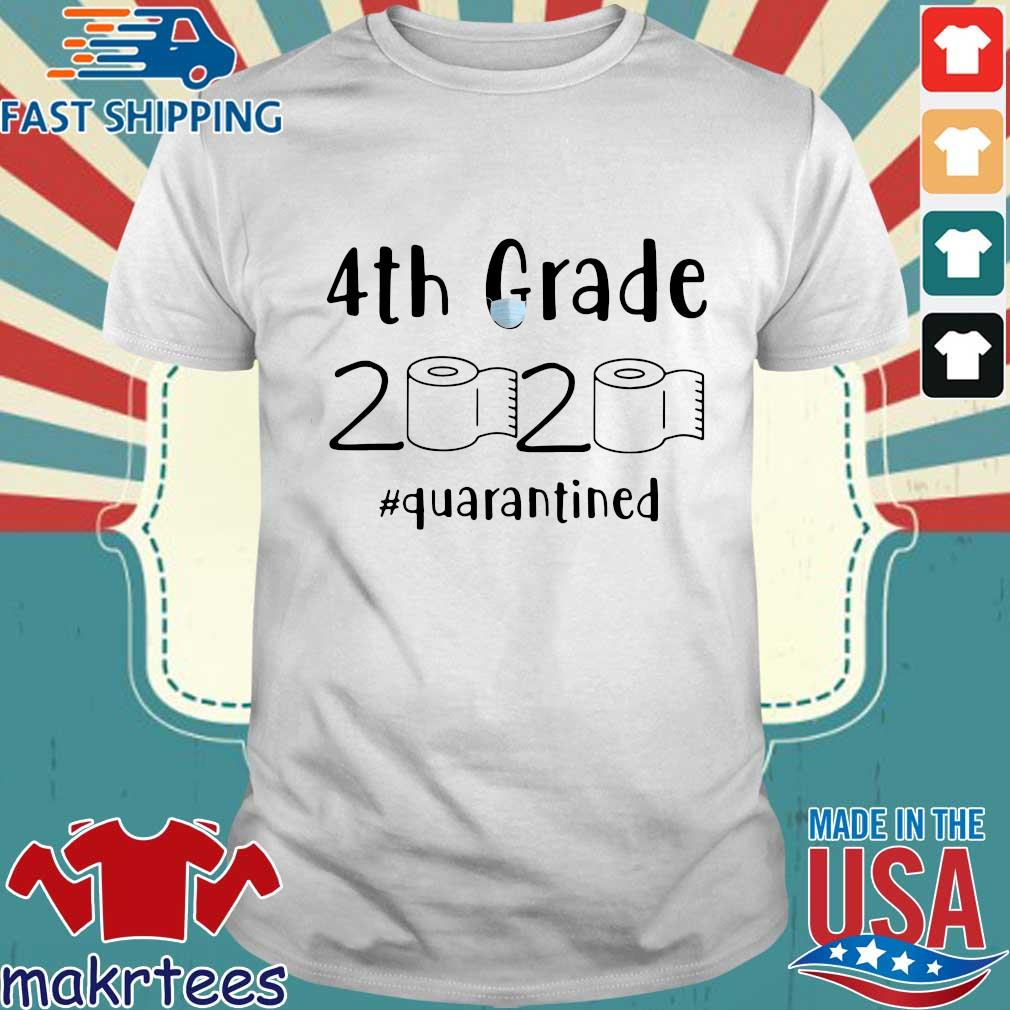 4th Grade 2020 Toilet Paper #quarantined Shirt