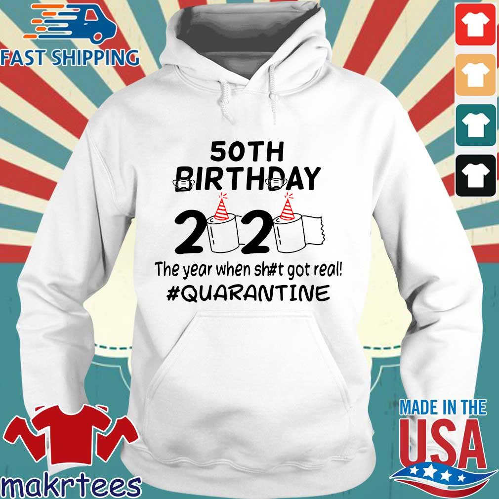 50th Birthday 2020 The Year When Got Real Quarantine Funny Toilet Paper Official TShirt Hoodie trang