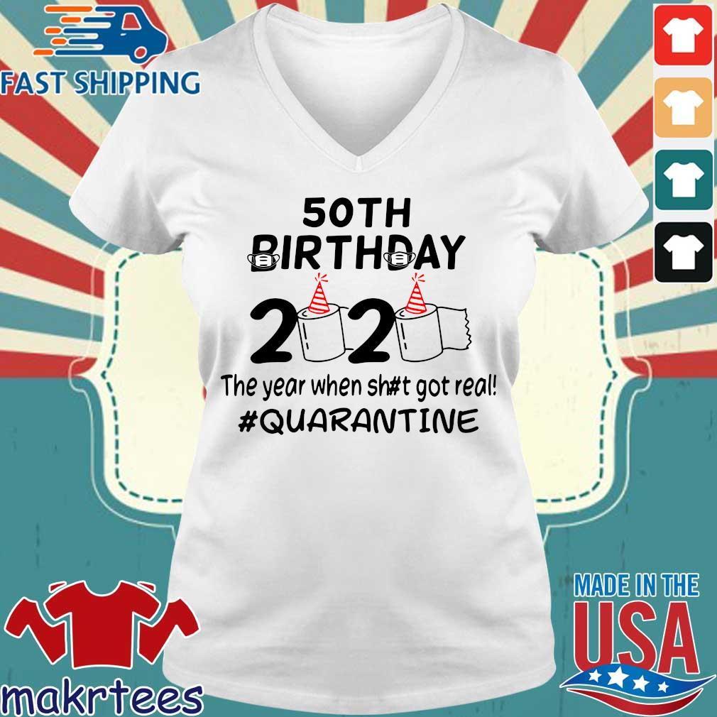 50th Birthday 2020 The Year When Got Real Quarantine Funny Toilet Paper Official TShirt Ladies V-neck trang
