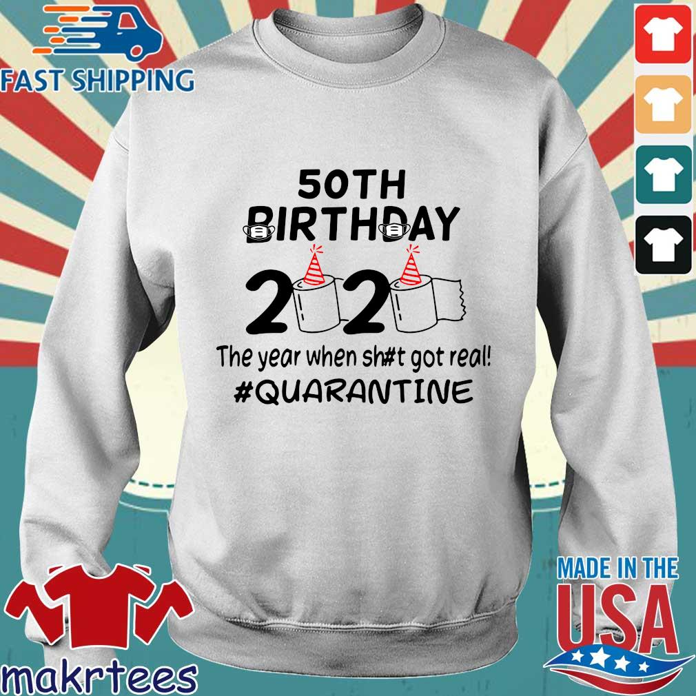 50th Birthday 2020 The Year When Got Real Quarantine Funny Toilet Paper Official TShirt Sweater trang
