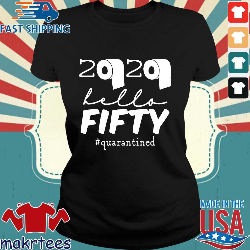 50th Birthday Quarantine 2020 Hello Fifty Shirt Ladies den