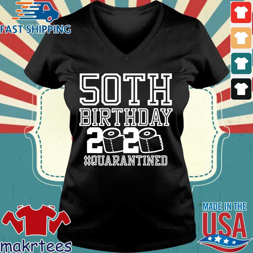 50th Birthday Quarantined 2020 Shirt Ladies V-neck den