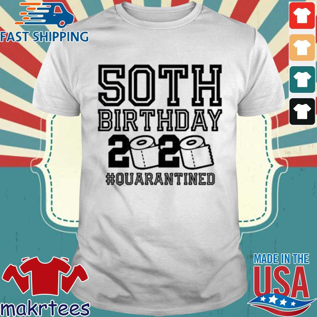 50th Birthday The One Where I Was Quarantined 2020 Tee TShirts