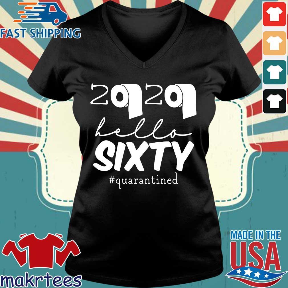 60th Birthday Quarantine 2020 Hello Sixty Shirt Ladies V-neck den