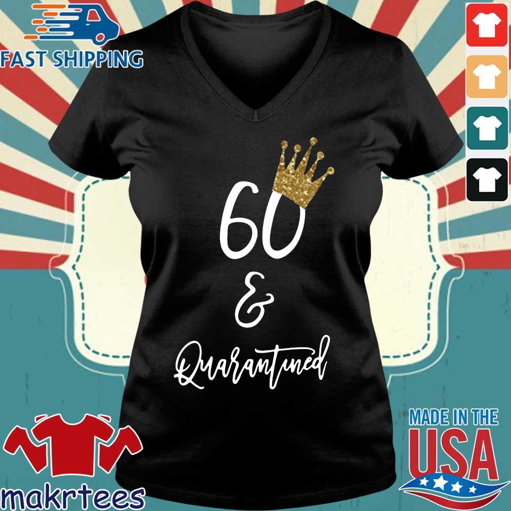 60th Birthday Quarantine Shirt Ladies V-neck den