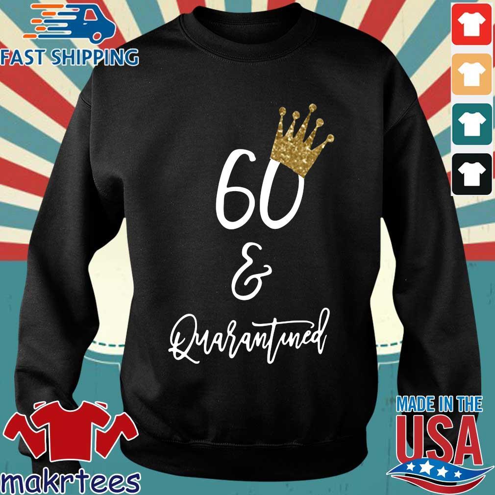 60th Birthday Quarantine Shirt Sweater den