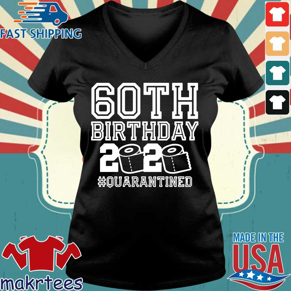60th Birthday – Quarantine Shirt – The One Where I Was Quarantined 60th 2020 Birthday Shirts Ladies V-neck den