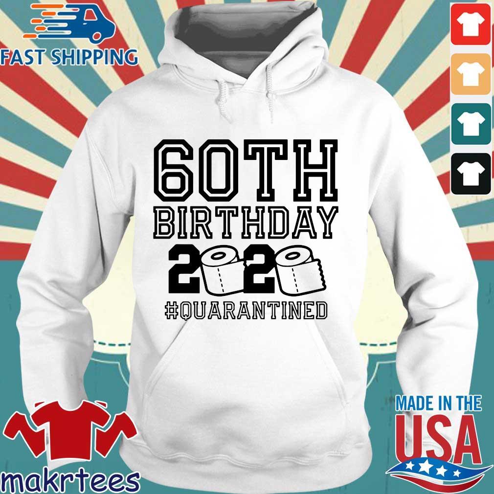 60th Birthday Shirt, The One Where I Was Quarantined 2020 T-Shirt Quarantine For Tee Shirts Hoodie trang