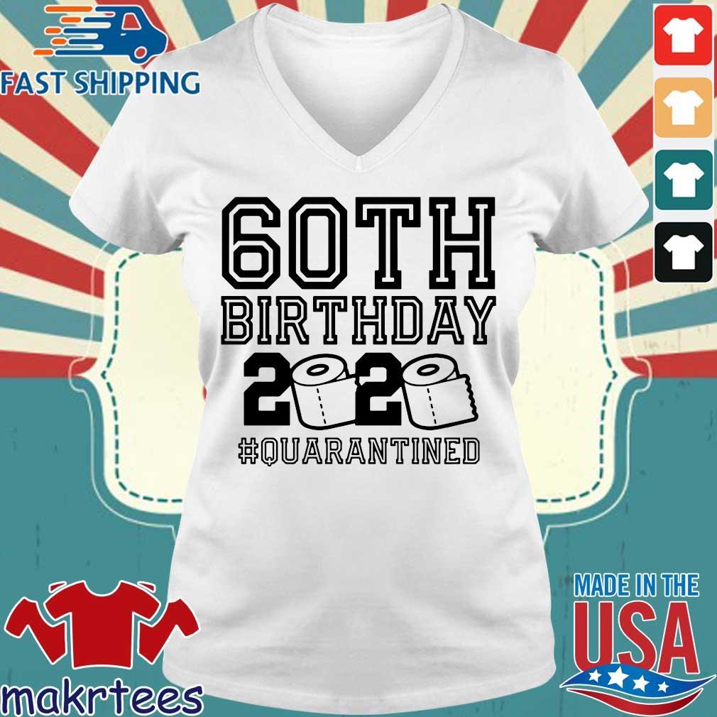 60th Birthday Shirt, The One Where I Was Quarantined 2020 T-Shirt Quarantine For Tee Shirts Ladies V-neck trang