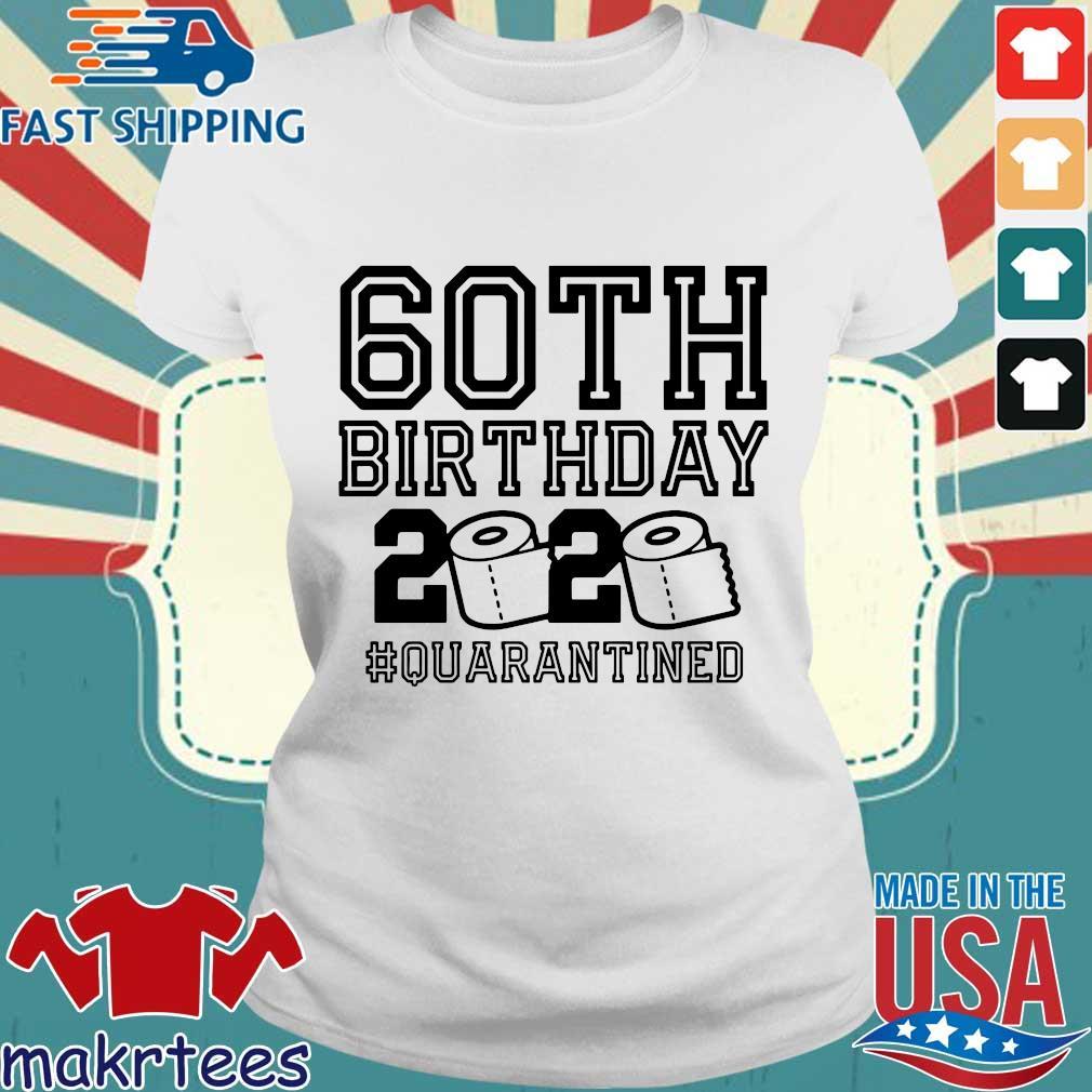 60th Birthday Shirt, The One Where I Was Quarantined 2020 T-Shirt Quarantine For Tee Shirts Ladies trang
