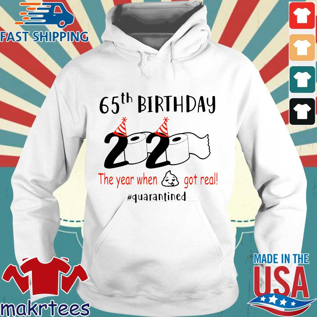 65th Birthday 1975 2020 The Year When Shit Got Real Quarantined Shirt Hoodie trang