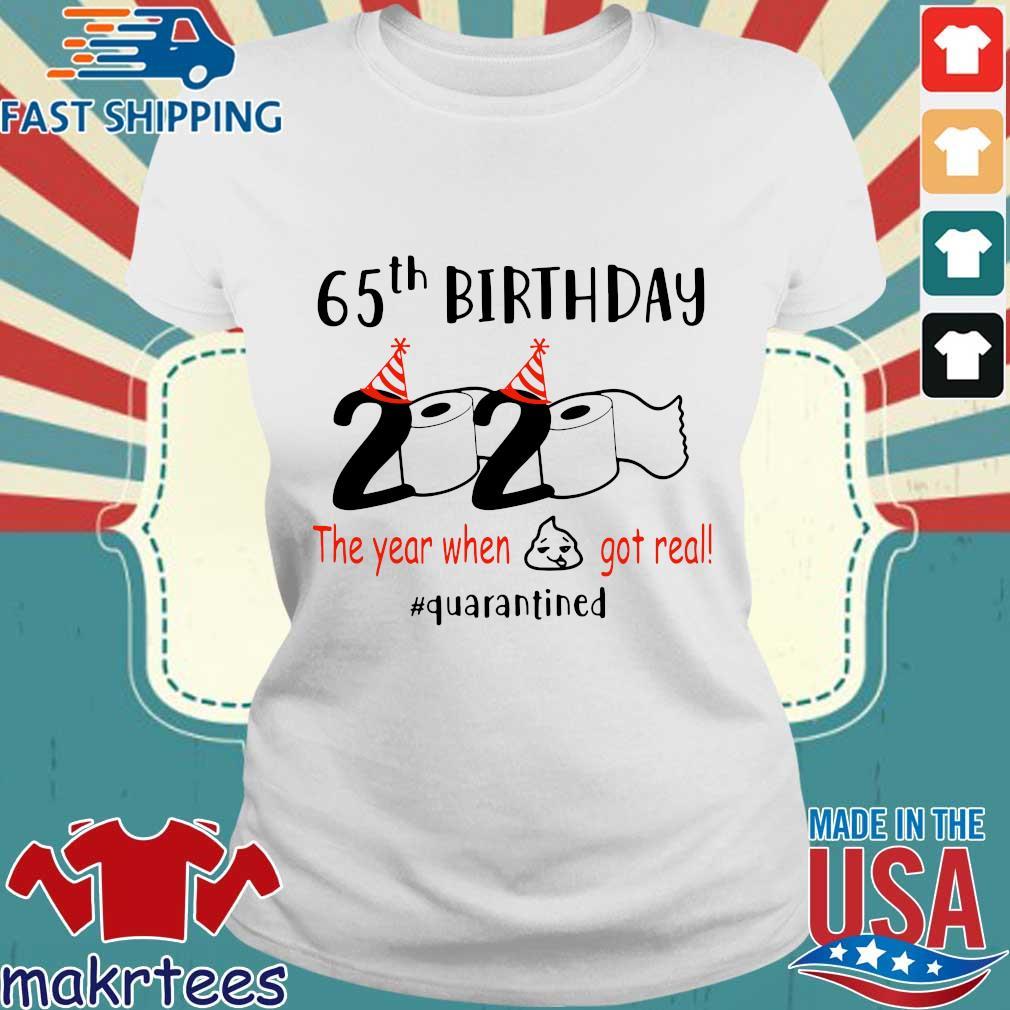 65th Birthday 1975 2020 The Year When Shit Got Real Quarantined Shirt Ladies trang