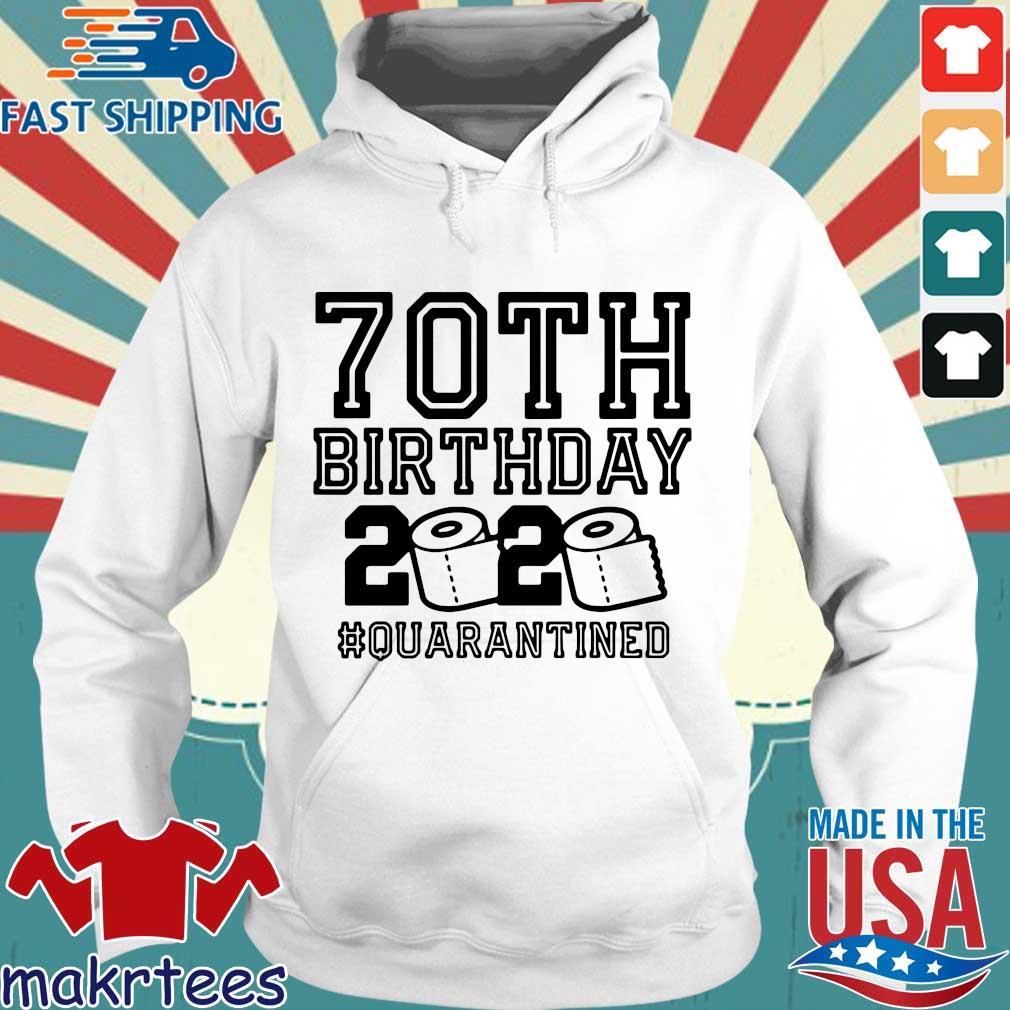 70th Birthday 2020 Toilet Paper Quarantine Shirt Hoodie trang