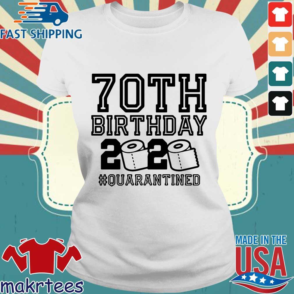 70th Birthday 2020 Toilet Paper Quarantine Shirt Ladies trang
