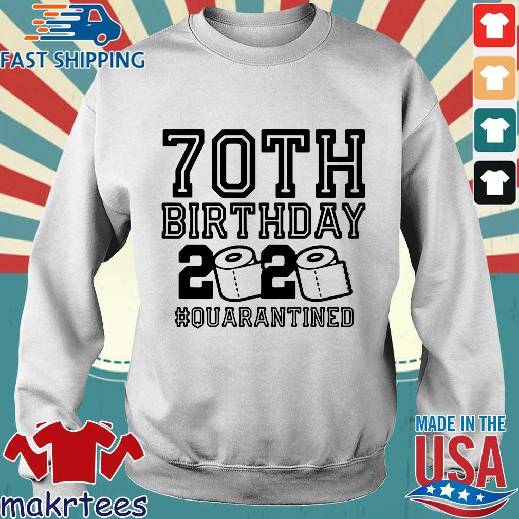 70th Birthday 2020 Toilet Paper Quarantine Shirt Sweater trang