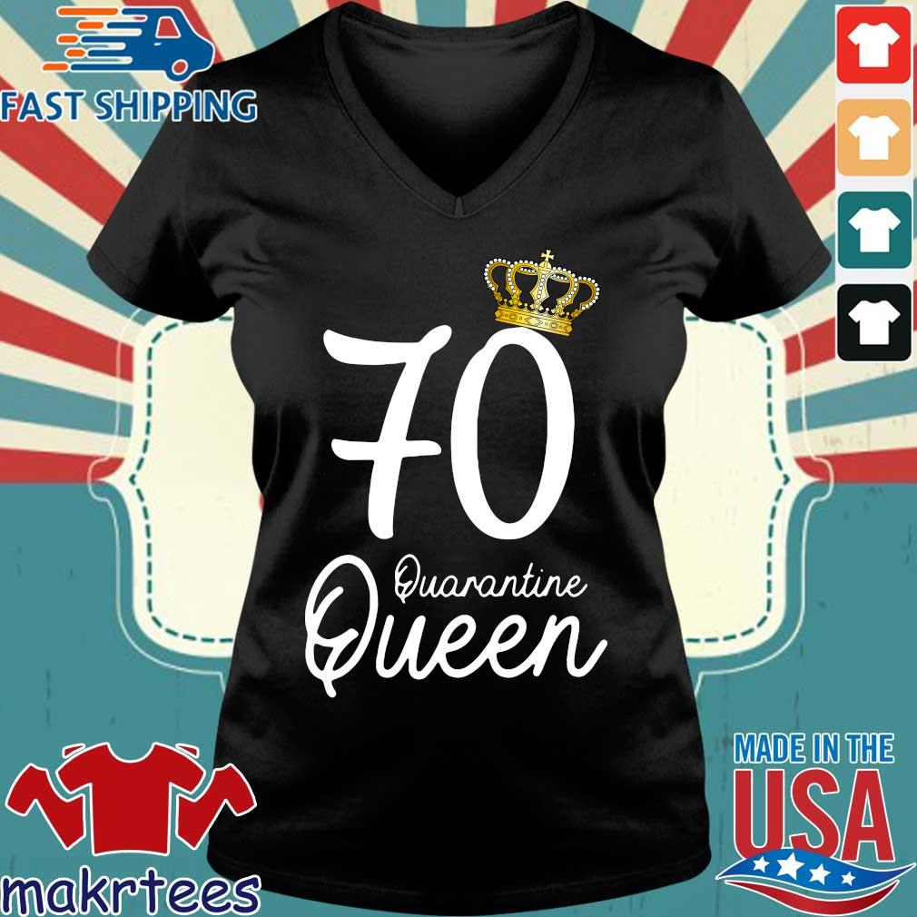 70th Birthday Quarantine Queen Social Distancing Shirt Ladies V-neck den