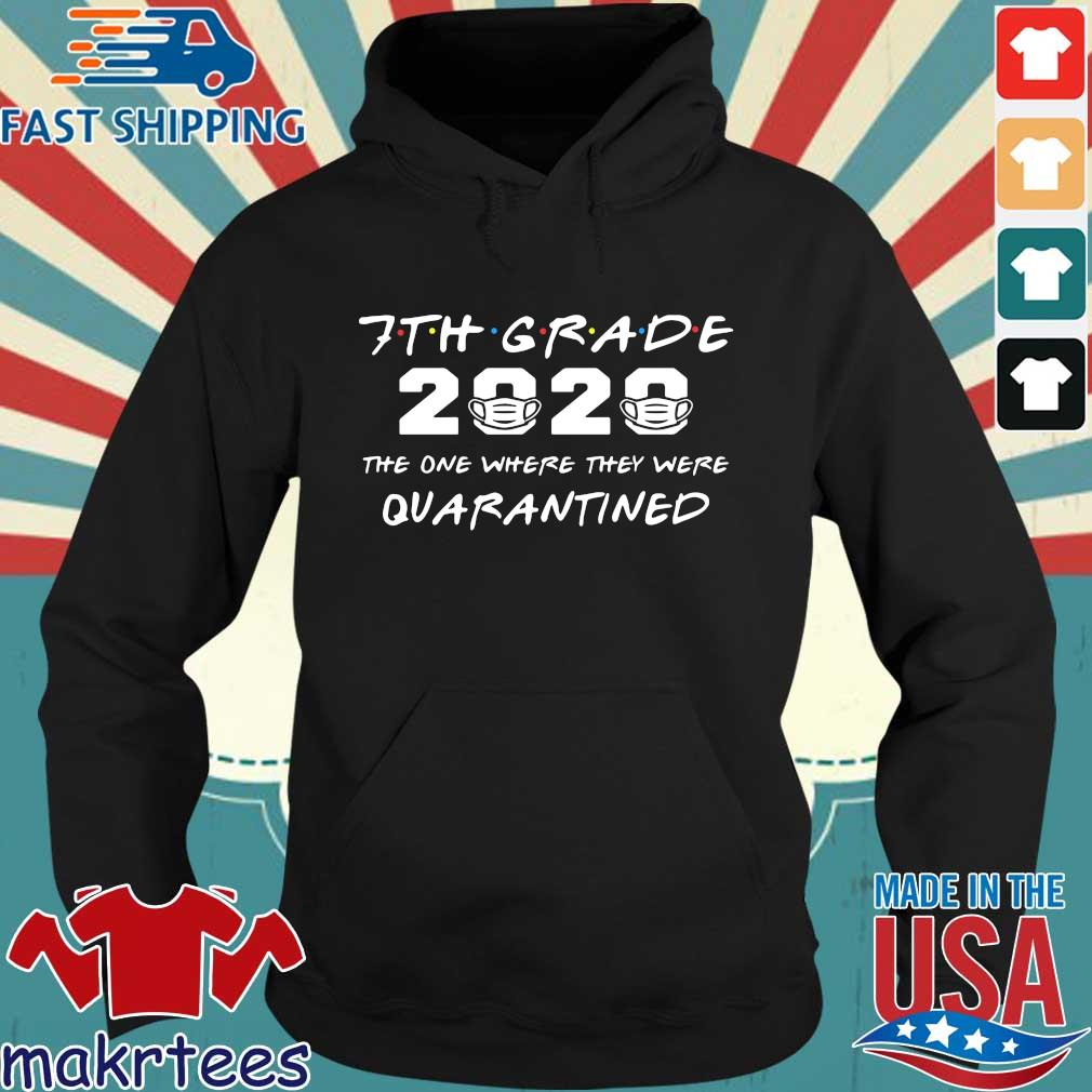 7th Grade 2020 The One Where They Were Quarantined Shirt Hoodie den
