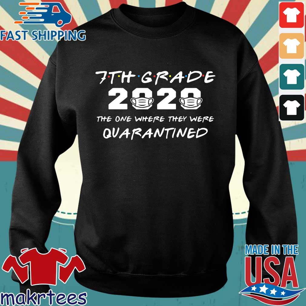 7th Grade 2020 The One Where They Were Quarantined Shirt Sweater den