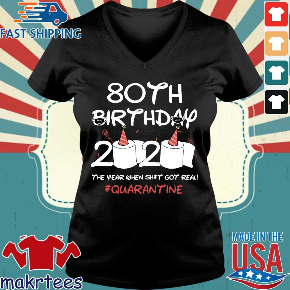 80th Birthday 2020 T-Shirt – The Year When Shit Got Real Quarantined Shirt Social Distancing Ladies V-neck den