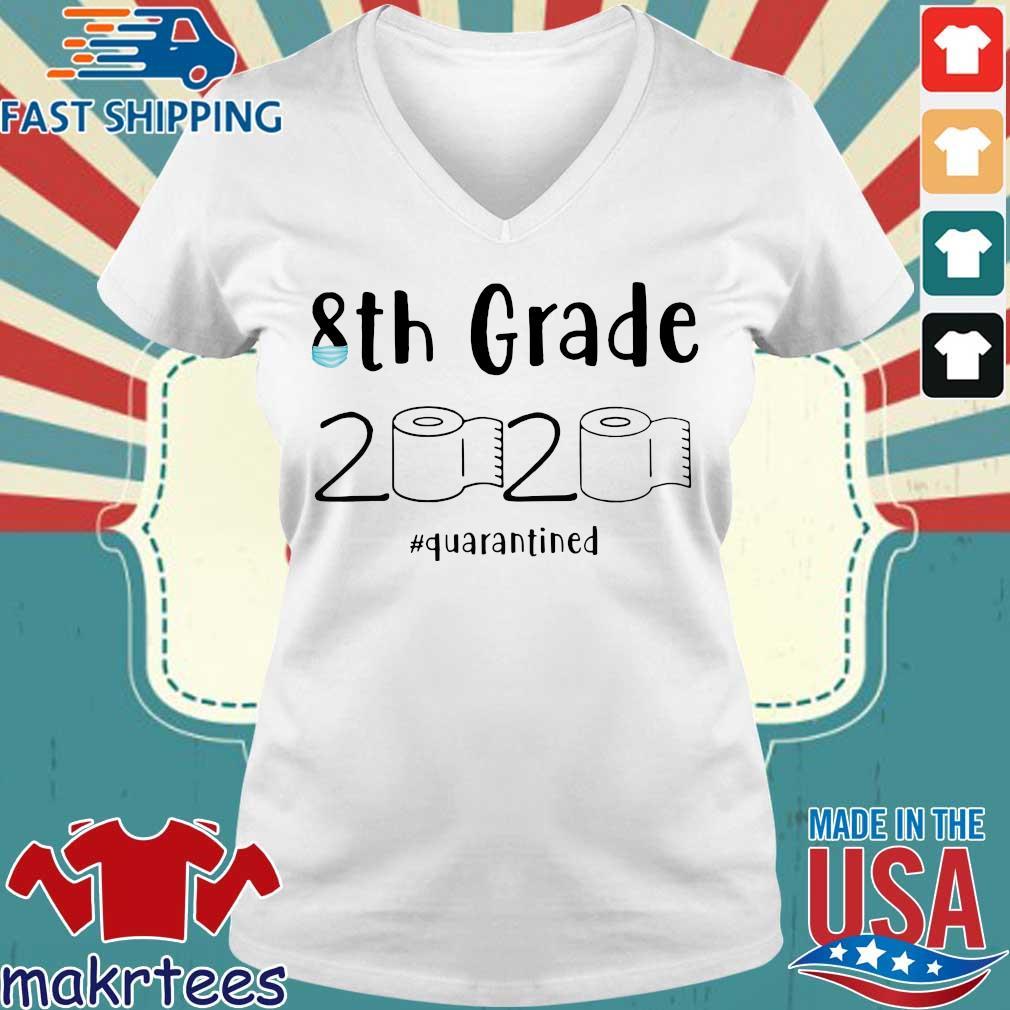 8th grade 2020 quarantined shit 8th grader graduation Official T-Shirt – 8th grade toilet paper Tee Shirt Ladies V-neck trang