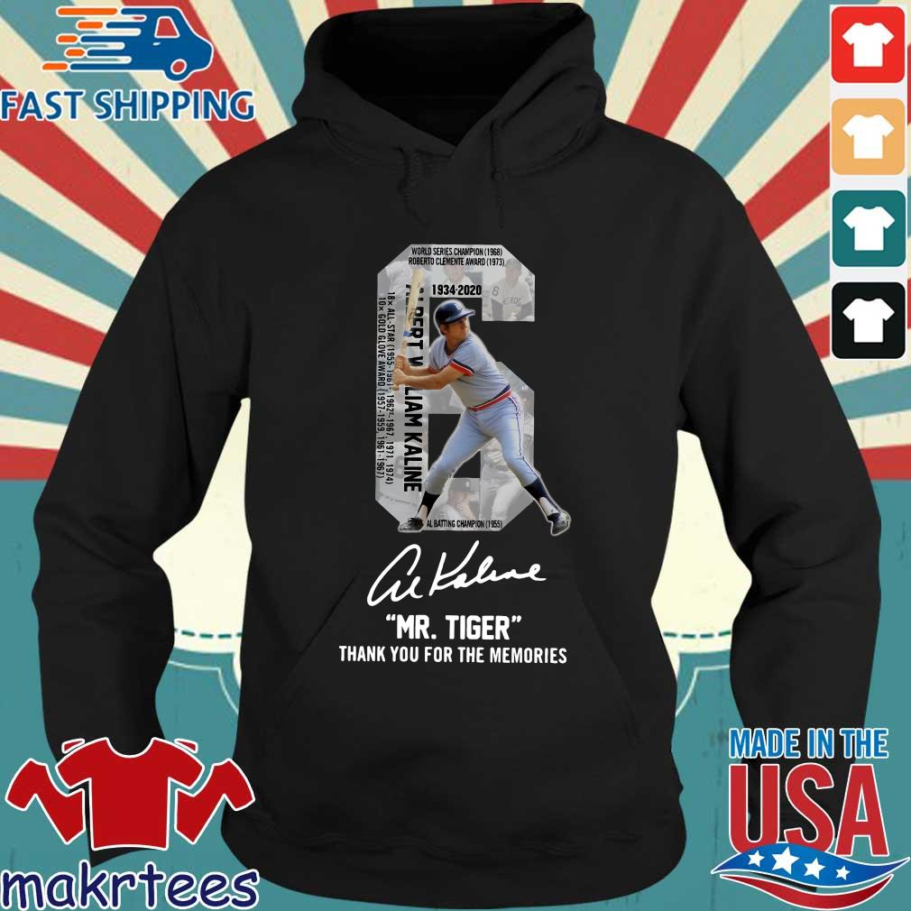 Albert William Kaline 6 Mr.tiger Thank You For The Memories Signatures Shirt Hoodie den
