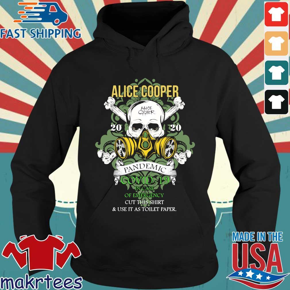 Alice Cooper 2020 Pandemic In Case Of Emergency Shirt Hoodie den