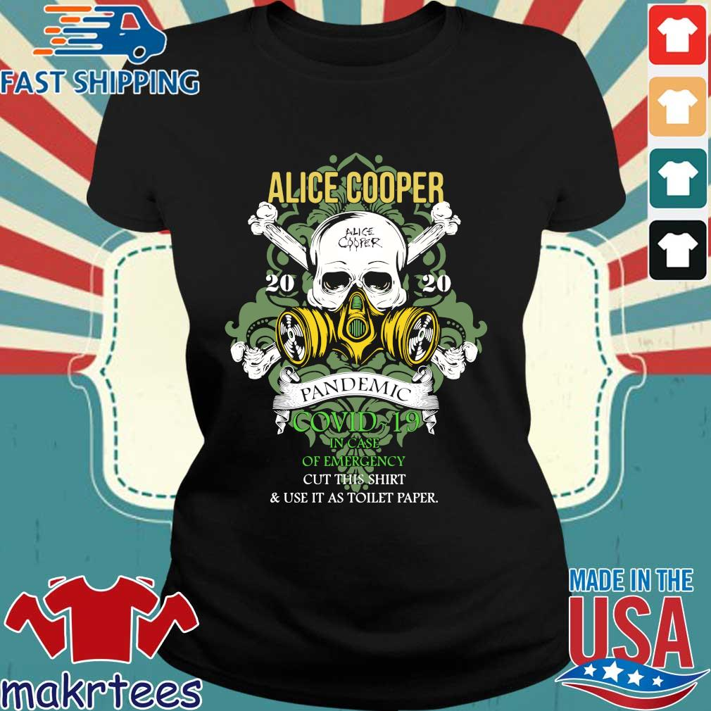 Alice Cooper 2020 Pandemic In Case Of Emergency Shirt Ladies den