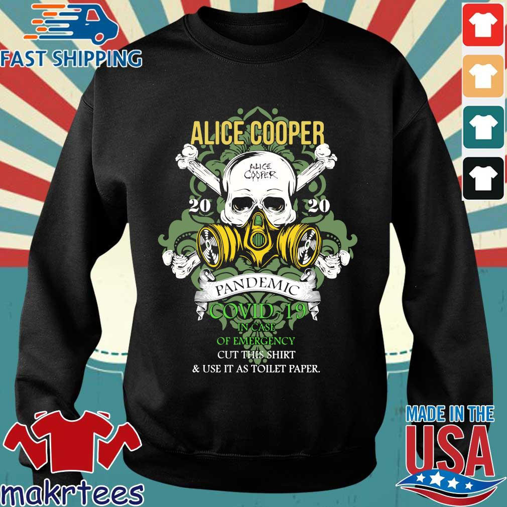 Alice Cooper 2020 Pandemic In Case Of Emergency Shirt Sweater den