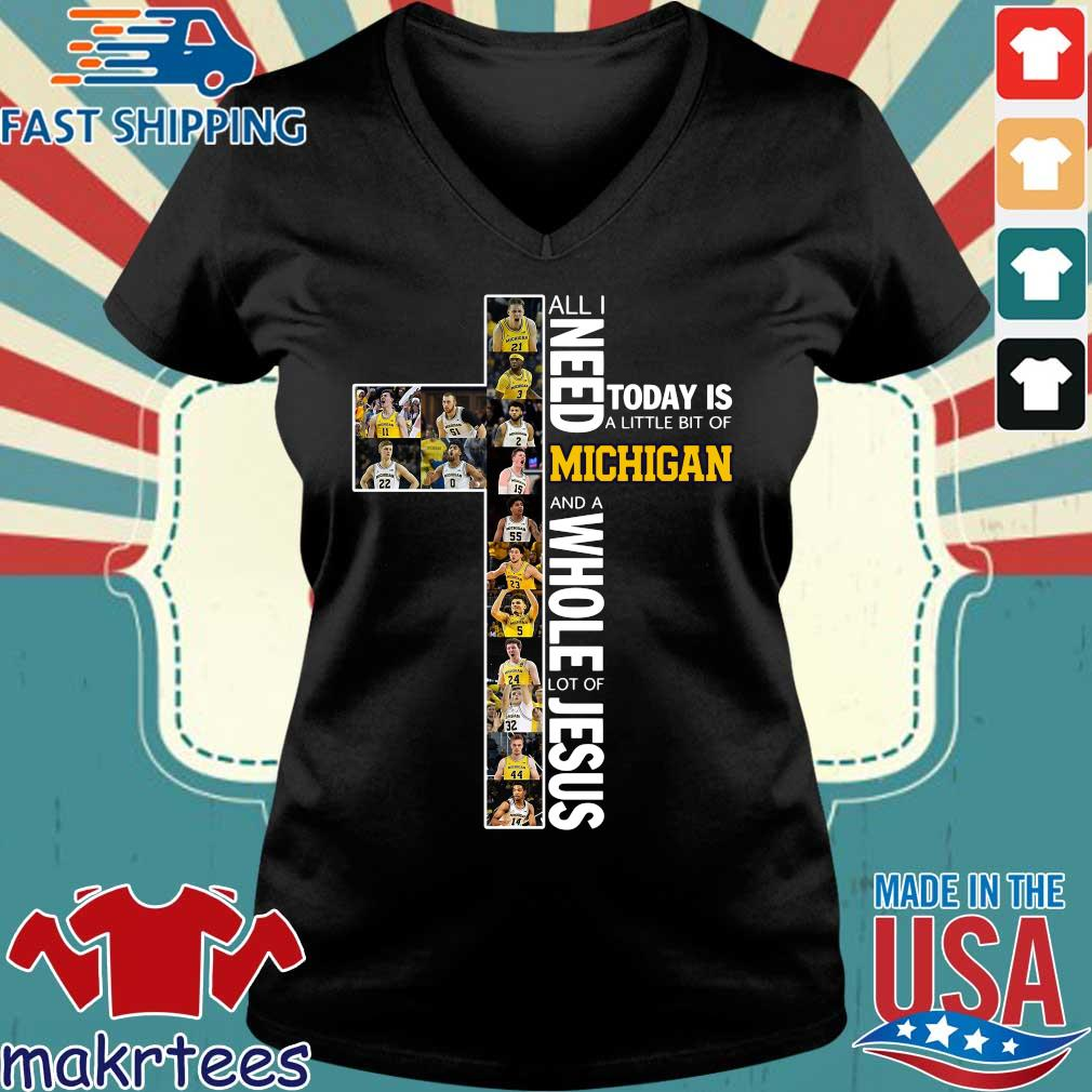 All I Need Today Is A Little Bit Of Michigan And Whole Lot Of Jesus Shirt Ladies V-neck den