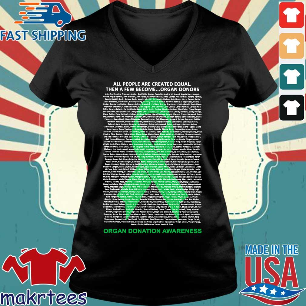 All People Are Created Equal Then A Few Become Organ Donors Shirts Ladies V-neck den