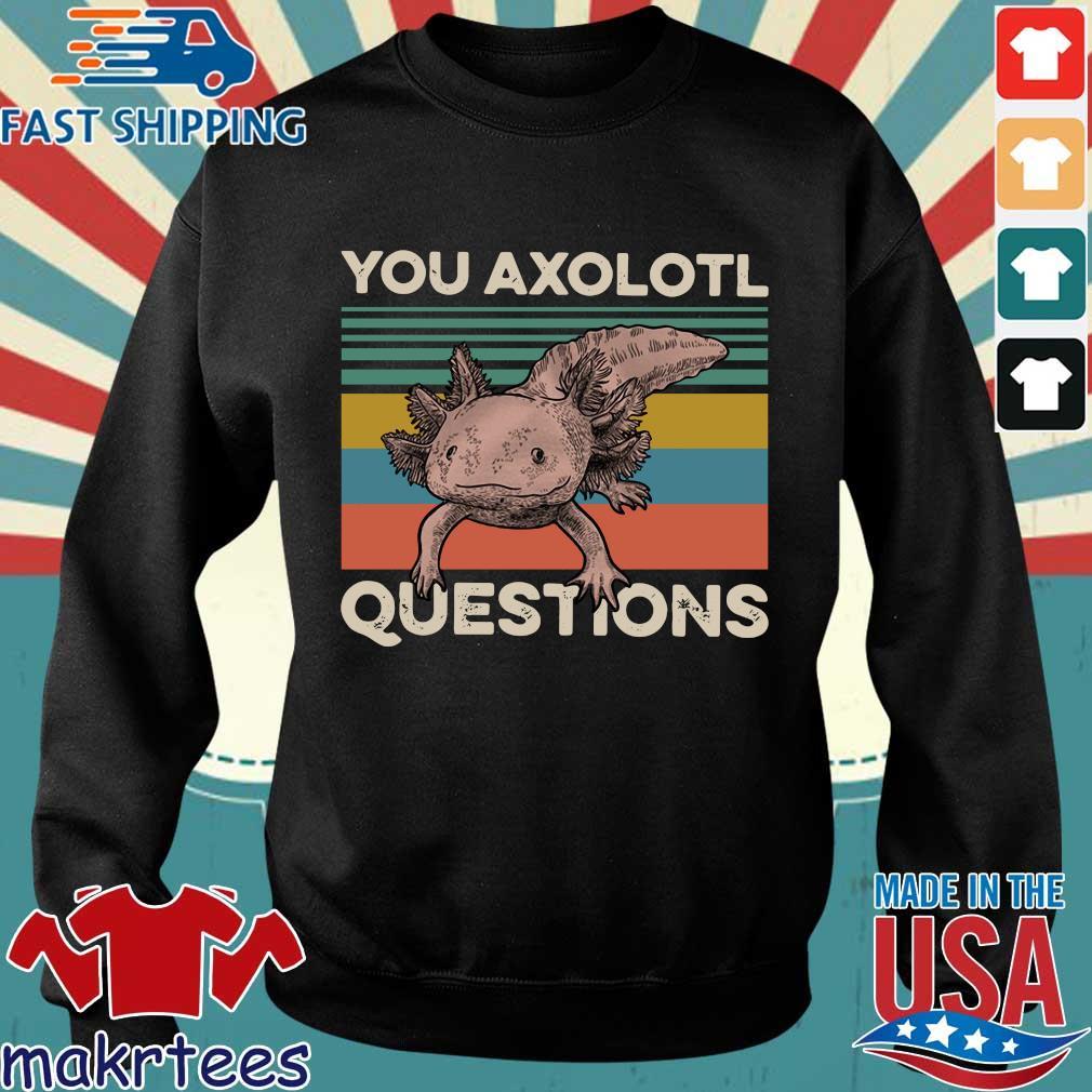 Animal You Axolotl Questions Vintage Shirt Sweater den
