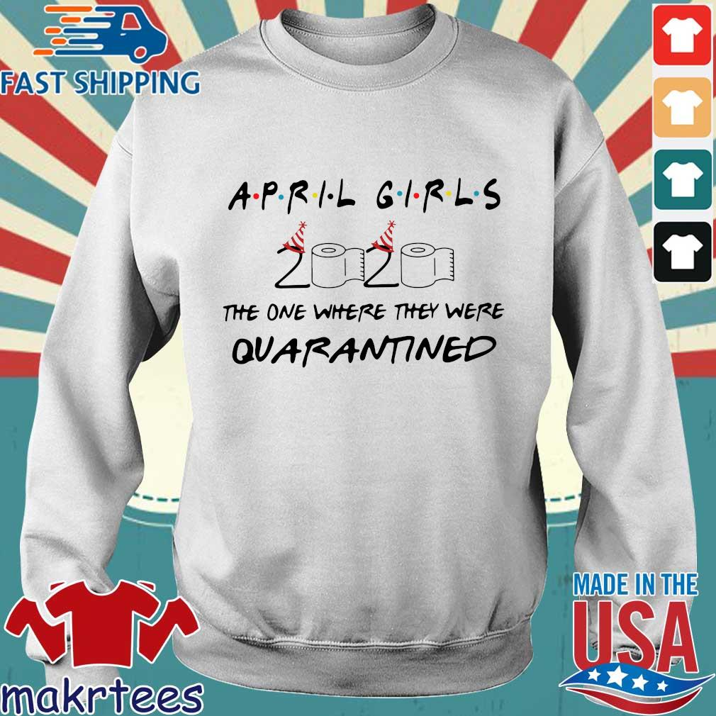 April Girl 2020 The Year When Shit Got Real Quarantined Shirt Sweater trang