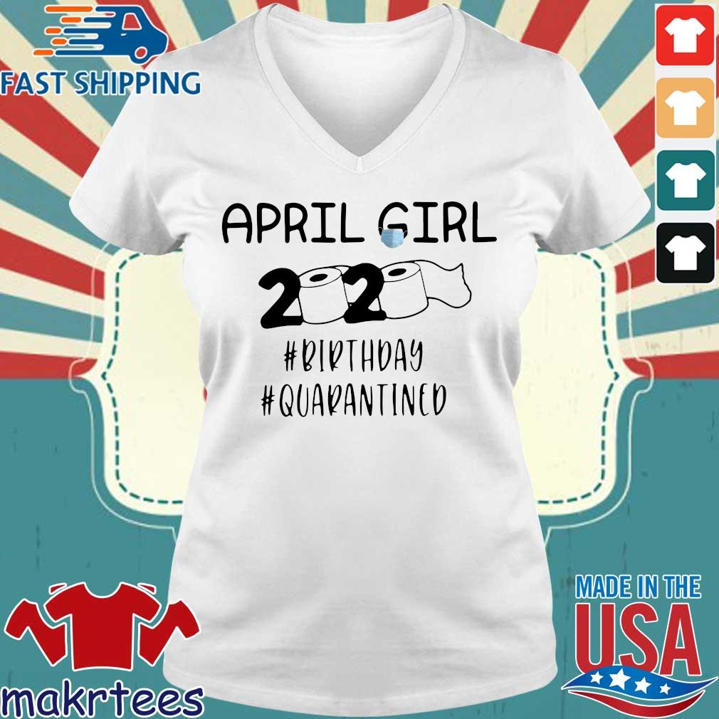 April Girl 2020 Toilet Paper #birthday #quarantined Shirt Ladies V-neck trang