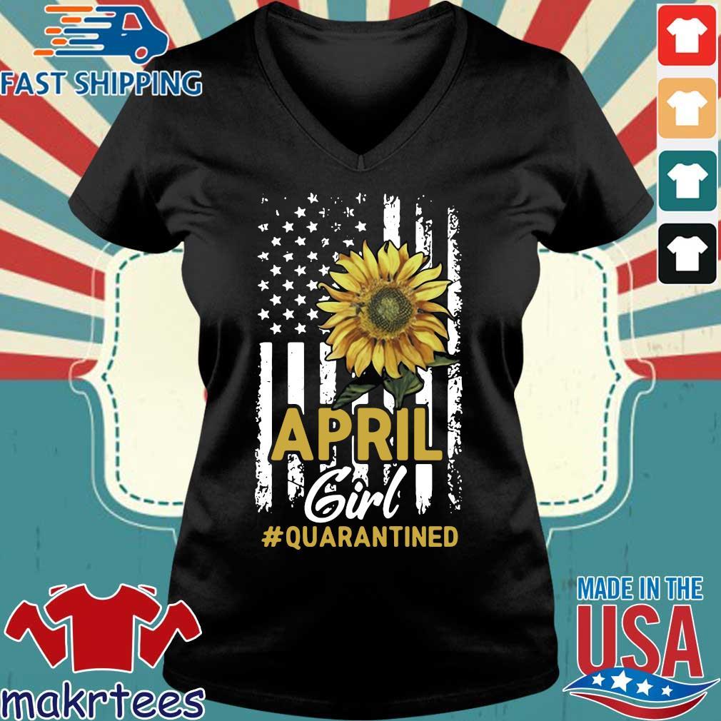 April Girl Quarantined Sunflower Us Flag T-s Ladies V-neck den