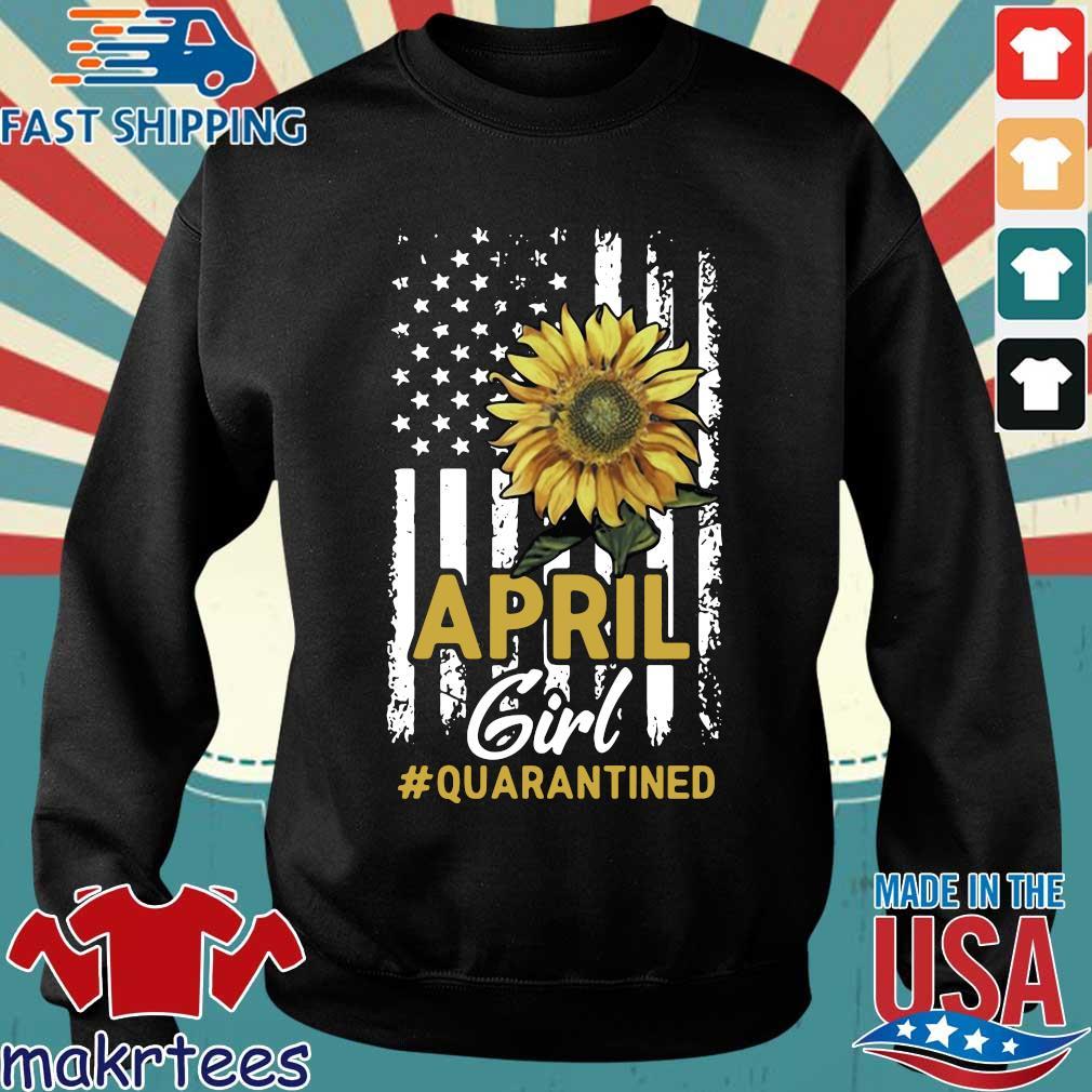 April Girl Quarantined Sunflower Us Flag T-s Sweater den