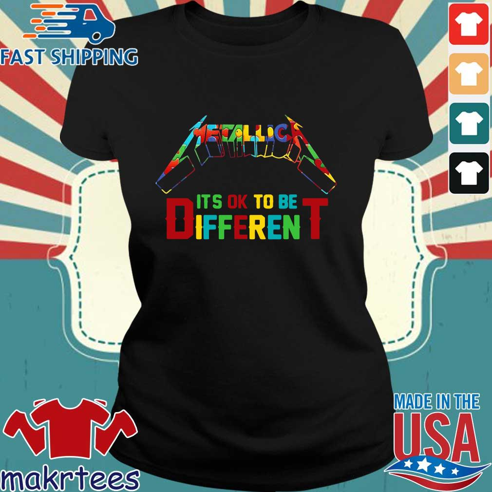Autism Metallica It's Ok Tobe Different Shirts Ladies den