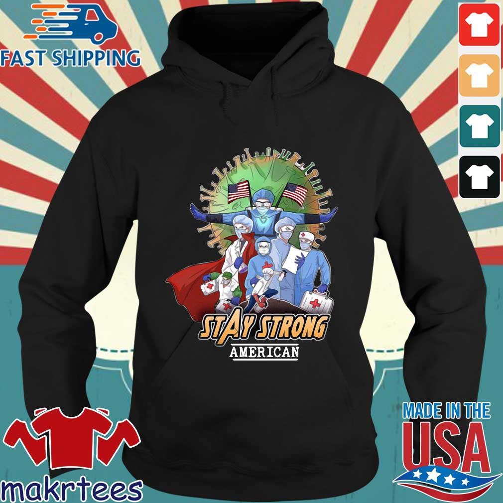 Avengers Nurses Stay Strong American Shirt Hoodie den