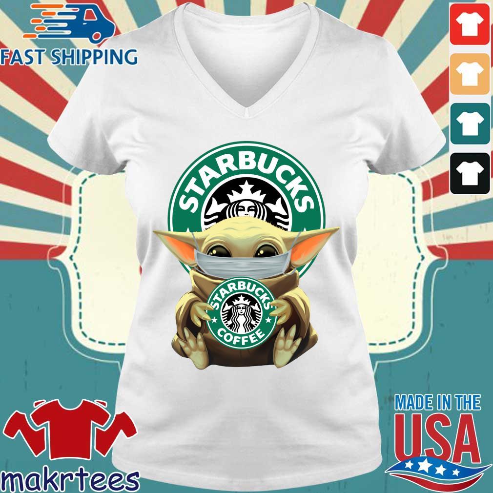 Baby Yoda Face Mask Hug Starbucks Coffee Shirt Ladies V-neck trang