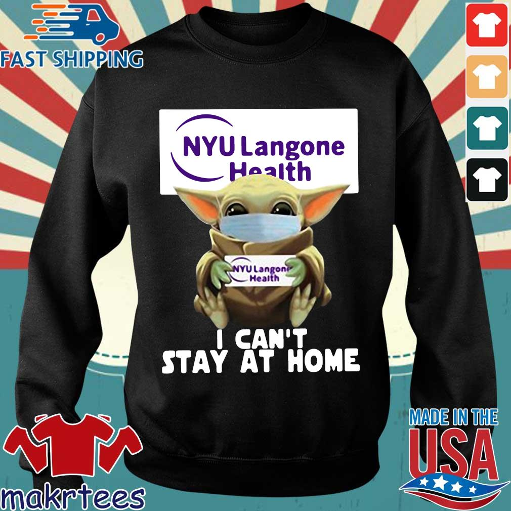 Baby Yoda Hug Nyu Langone Health I Can't Stay At Home Covid-19 Official T-s Sweater den