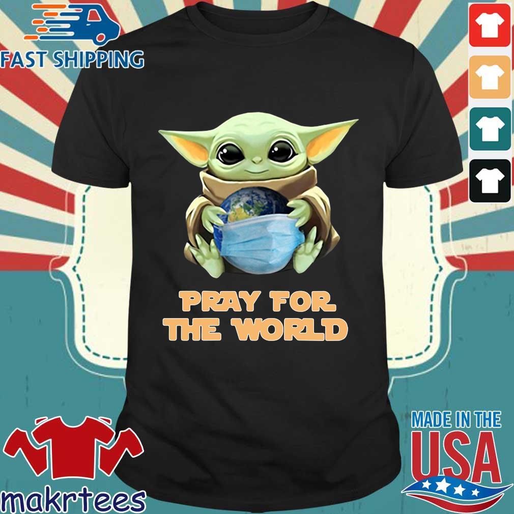 Baby Yoda Hugs Earth Pray For The World Corona-virus Tee Shirt