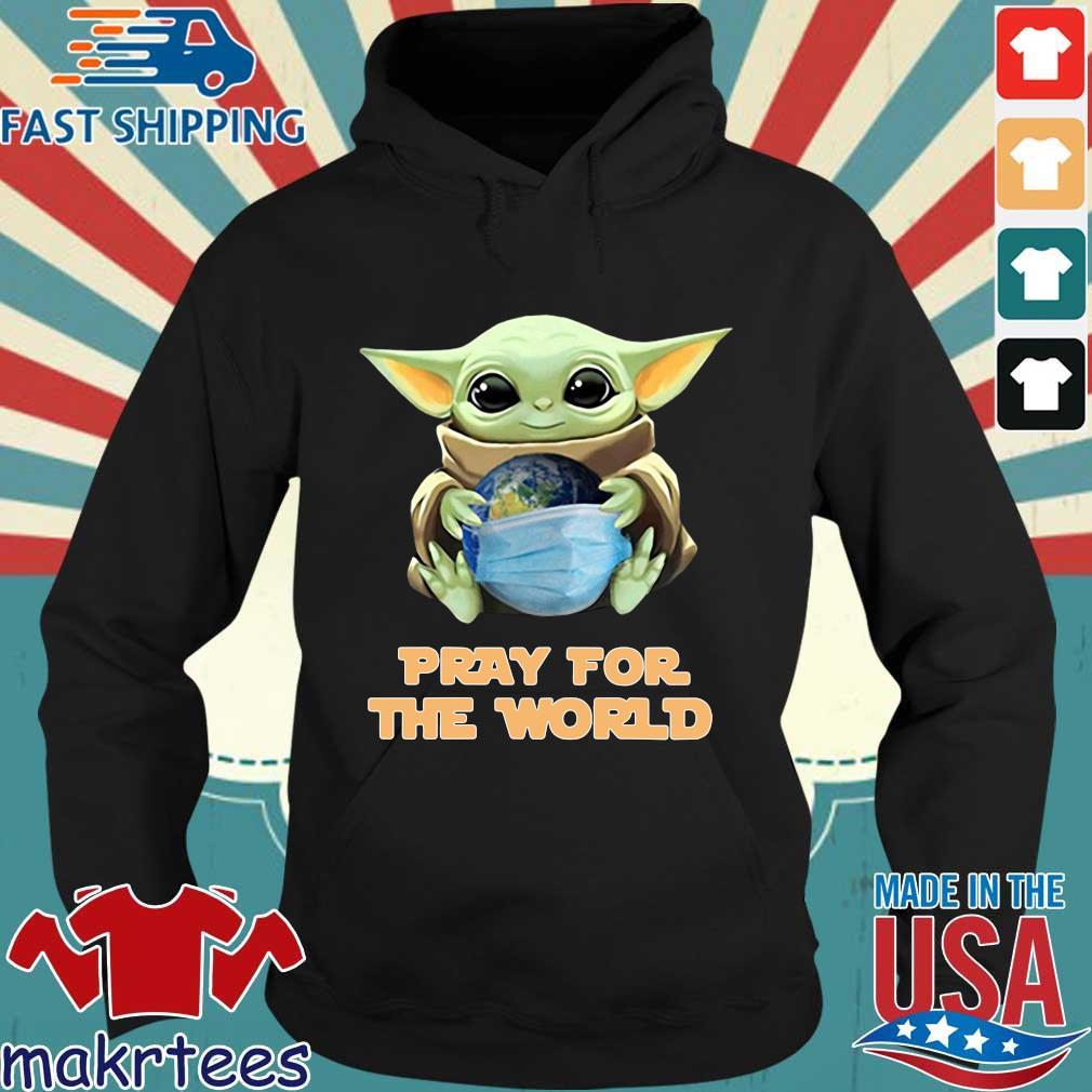 Baby Yoda Hugs Earth Pray For The World Coronavirus Shirt Hoodie den