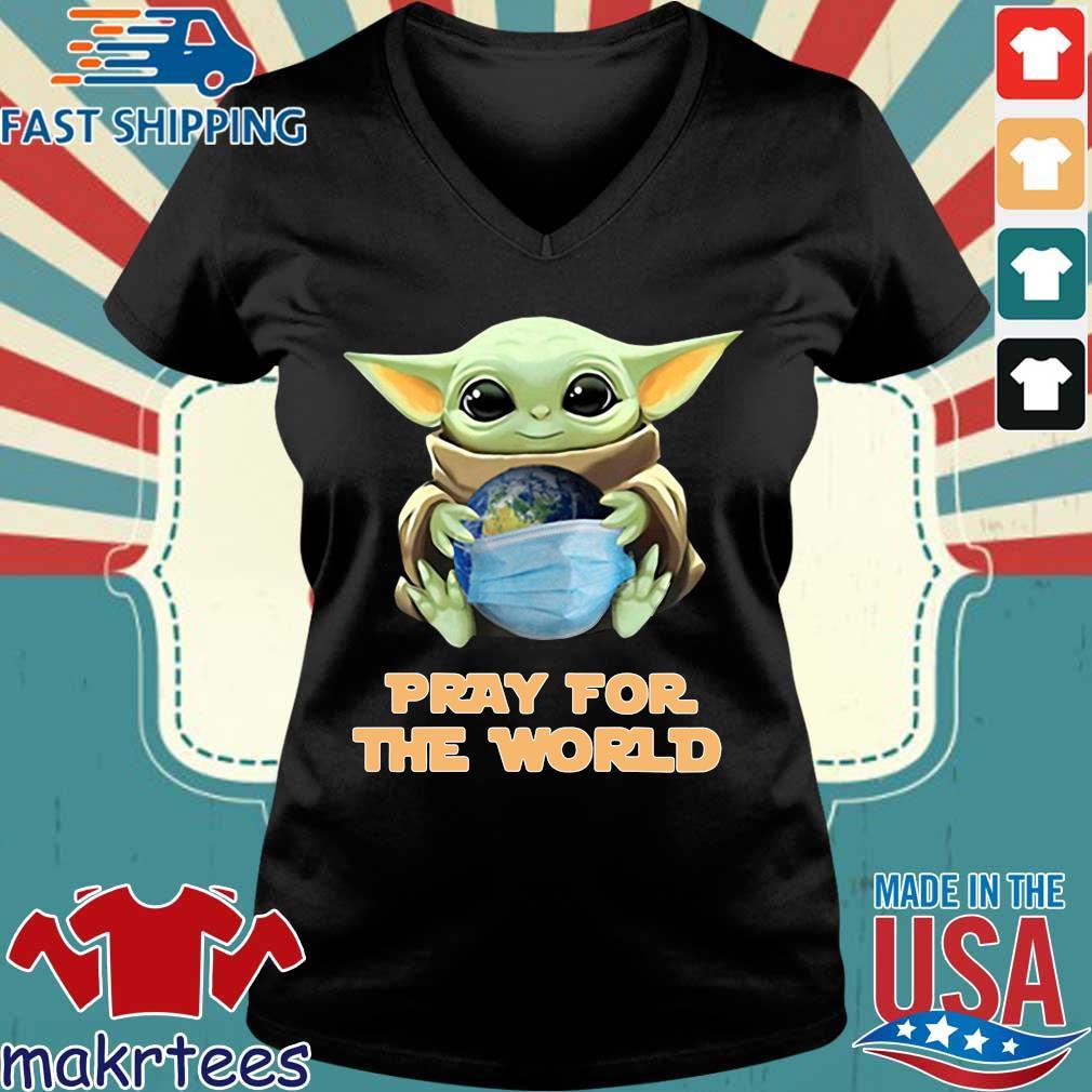Baby Yoda Hugs Earth Pray For The World Coronavirus Shirt Ladies V-neck den