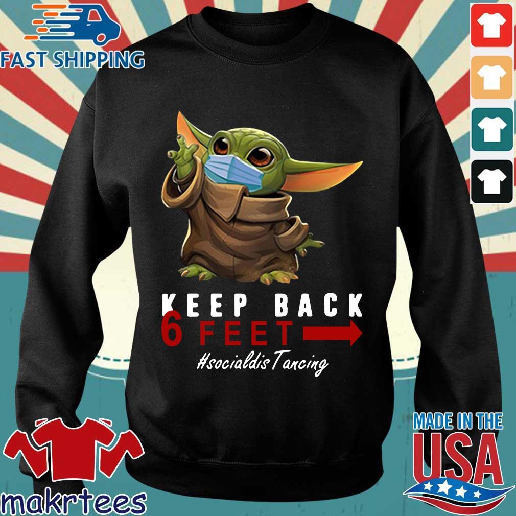 Baby Yoda Keep Back 6 Feet Quarantine 2020 T-s Sweater den