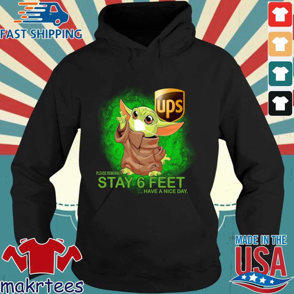 Baby Yoda Mask Hug Ups Please Remember Stay 6 Feet Have A Nice Day Shirt Hoodie den